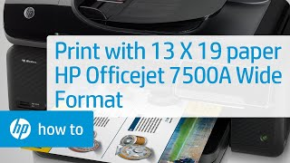 getlinkyoutube.com-How to Print Using 13 X 19 Paper - HP Officejet 7500A Wide Format e-All-in-One Printer E910a