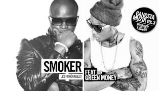 Smoker - Les funérailles (ft. Green Money)