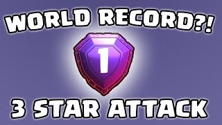 getlinkyoutube.com-Clash of Clans - 3 STAR ATTACK IN LEGEND! WORLD RECORD?!