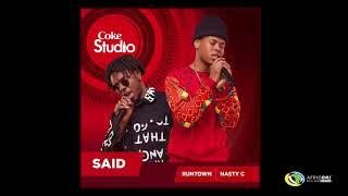 Nasty C X Runtown - Said (Official Audio) - Coke Studio Africa