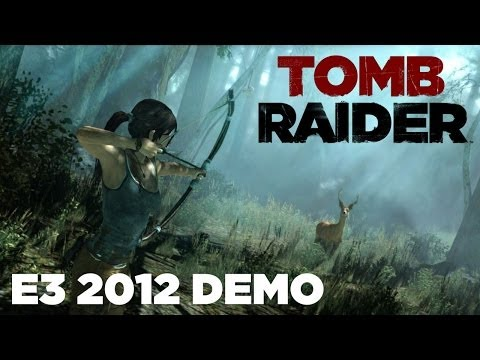 "Tomb Raider (2013) E3 2012 Extended ""Woman vs Wild"" Gameplay"