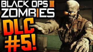"""getlinkyoutube.com-Black Ops 3 ZOMBIES """"DLC 5"""" MAP PACK LEAKED INFO! Zombies ONLY DLC! REMADE ZOMBIES MAPS!! (COD BO3)"""