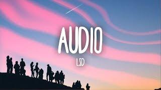 LSD   Audio (Lyrics) Ft. Sia, Diplo, Labrinth