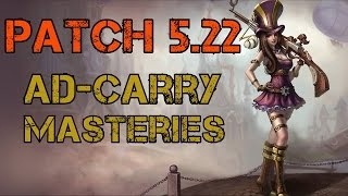 getlinkyoutube.com-► Patch 5.22 Champion Masteries - Standard AD-Carry