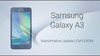 CyanogenMod 13.0 for Samsung Galaxy A3
