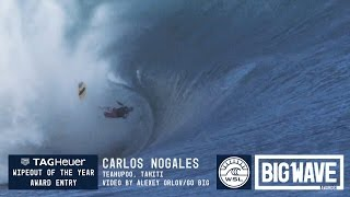 Carlos Nogales at Teahupoo - 2016 TAG Heuer Wipeout Entry - WSL Big Wave Awards
