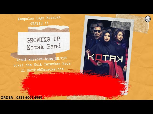 Karaoke tanpa vokal | GROWING UP - KOTAK BAND
