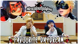 Miraculous-Ladybug-and-Chat-Noir-Cosplay-Music-Video-Favourite-Daydream width=