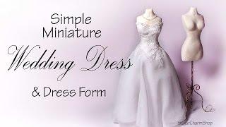 getlinkyoutube.com-Simple Miniature Wedding Dress & Dress Form Tutorial - Dolls/Dollhouse