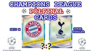 getlinkyoutube.com-Półfinał - Champions League Cards 2016/17 - Bayern - Tottenham - karty Match Attax - Topps