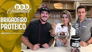 PBB Gourmet #73 | BRIGADEIRO PROTEICO com Anderson Sauin