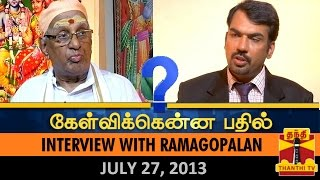 Best of Kelvikkenna Bathil : Interview with Ramagopalan, Hindu Munnani leader (27/07/2013)