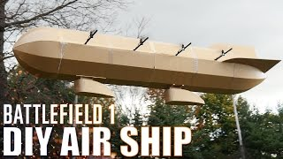 getlinkyoutube.com-DIY Air Ship - Battlefield 1 | Flite Test