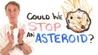 getlinkyoutube.com-Could We Stop An Asteroid? Feat. Bill Nye