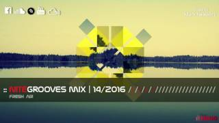 getlinkyoutube.com-:: nitegrooves mix | Deep House, Tech House & Progressive House | 14/2016