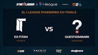 ex-Titan vs. QuestionMark - Map 2 - Train - Part 1 - (SL i-League StarSeries XIV LAN FINALS)