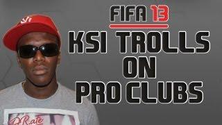 getlinkyoutube.com-KSI Trolls on Pro Clubs