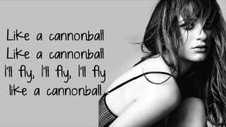 getlinkyoutube.com-Lea Michele - Cannonball (Lyrics)