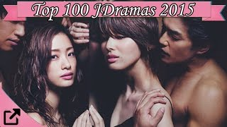 Top 100 Japanese Dramas 2015 (All The Time)