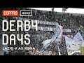 Footballs Most Dangerous Derby - Lazio v AS Roma | Derby Days