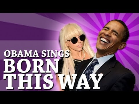 Barack Obama Singing Born This Way by Lady Gaga