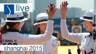 getlinkyoutube.com-Live Session: Recurve Team Finals  Shanghai 2015