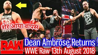 Dean Ambrose Return To Save Seth Rollins   WWE Raw 13th August 2018 Highlights