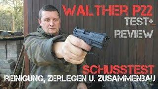 getlinkyoutube.com-✔ WALTHER P22Q P.A.K. Review, Schusstest, Zerlegung u. Reinigung