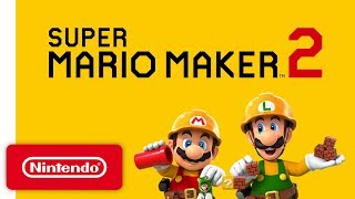 Super Mario Maker 2 - Announcement Trailer - Nintendo Switch