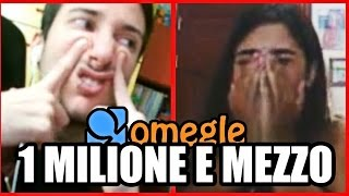 getlinkyoutube.com-SPECIALE 1 MILIONE E 500 MILA ISCRITTI!! - Omegle Incontro i Fan