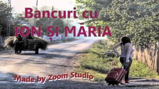 getlinkyoutube.com-BANCURI DEOCHEATE CU ION SI MARIA, 2014