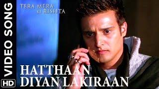 🎼 Hathaan Diya Lakiraan Video Song   Tera Mera Ki Rishta Punjabi Movie 🎼