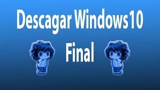 getlinkyoutube.com-Como Descargar Windows 10 Final // Dudas y Aclaraciones