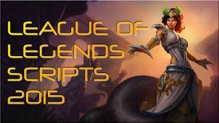 getlinkyoutube.com-League of Legends SCRIPTS 2015
