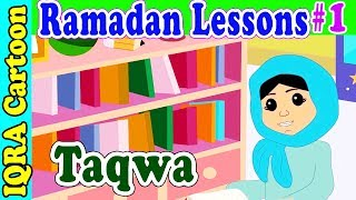 Taqwa: Ramadan Lesson Islamic Cartoon for Kids Ep #1