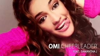 Omi feat. Samantha J - Cheerleader (Audio) width=