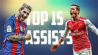 Top 15 Assists in Football ● 2017 ● HD