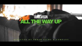 Amir Driver - All The Way Up Freestyle