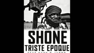 Shone - Triste Epoque (ft. Nakk & Jarod)