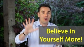 getlinkyoutube.com-How to Believe in Yourself (More than Self-Esteem and Confidence)