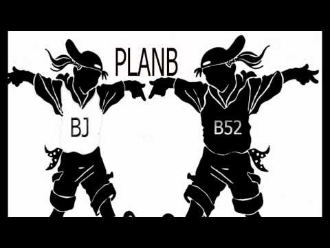 PLANB B52 FT BJ HEP HD 2013