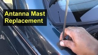 getlinkyoutube.com-Antenna mast replacement, stick, will not go up or down. Volvo 850, S70, and other cars - VOTD