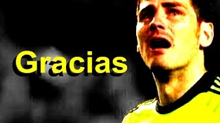 getlinkyoutube.com-Iker Casillas ►GOODBYE (1990-2015) HD