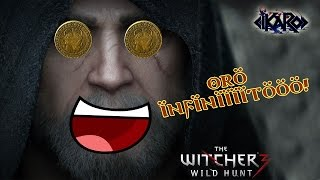 getlinkyoutube.com-Witcher 3 Oro Infinito y fácil de obtener! - EXPLOIT!?