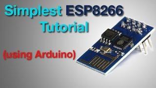 Easiest ESP8266 Tutorial (Using arduino)