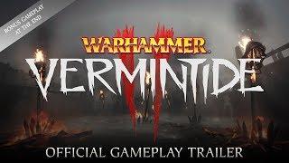 Warhammer: Vermintide 2 - Játékmenet Trailer