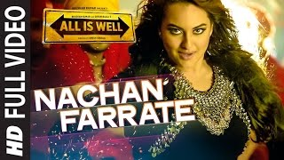 getlinkyoutube.com-Nachan Farrate FULL VIDEO | Sonakshi Sinha | All Is Well | Meet Bros | Kanika Kapoor
