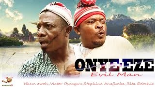 getlinkyoutube.com-Onye-Eze - Latest Nigerian Nollywood Movie