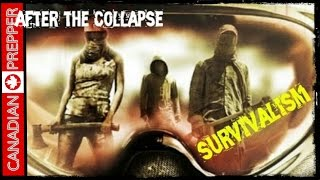 getlinkyoutube.com-After the Collapse: Survivalists and Preppers | Canadian Prepper