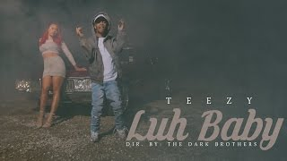 Teezy - Luh Baby